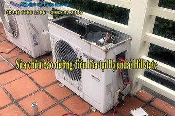 Sửa chữa bảo dưỡng điều hòa tại Hyundai Hillstate