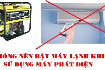 Dùng máy phát điện cho điều hòa: Lợi bất cập hại
